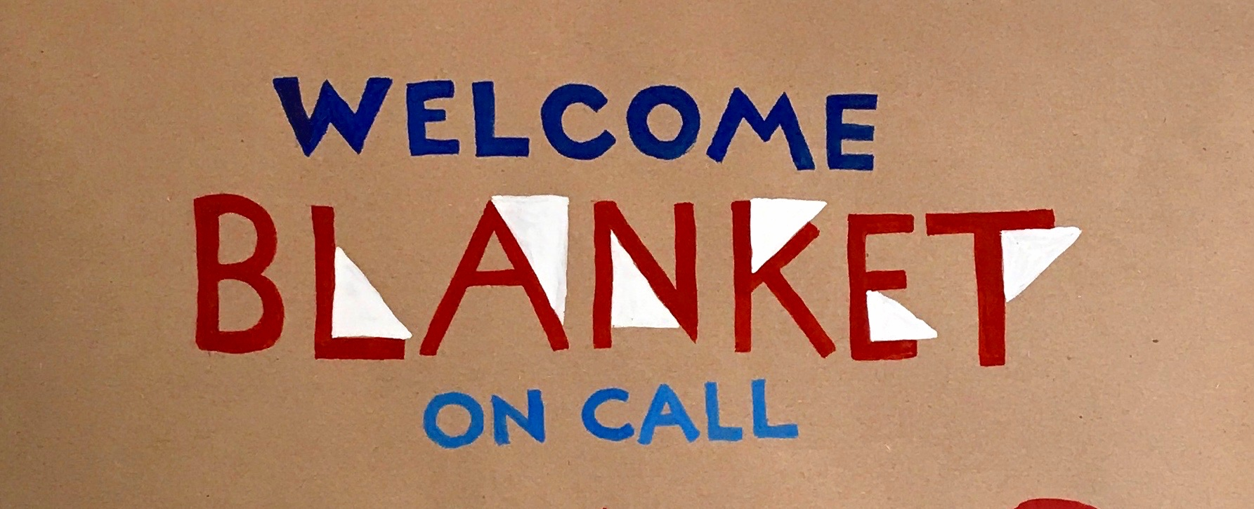 Welcome Blanket On Call.jpg