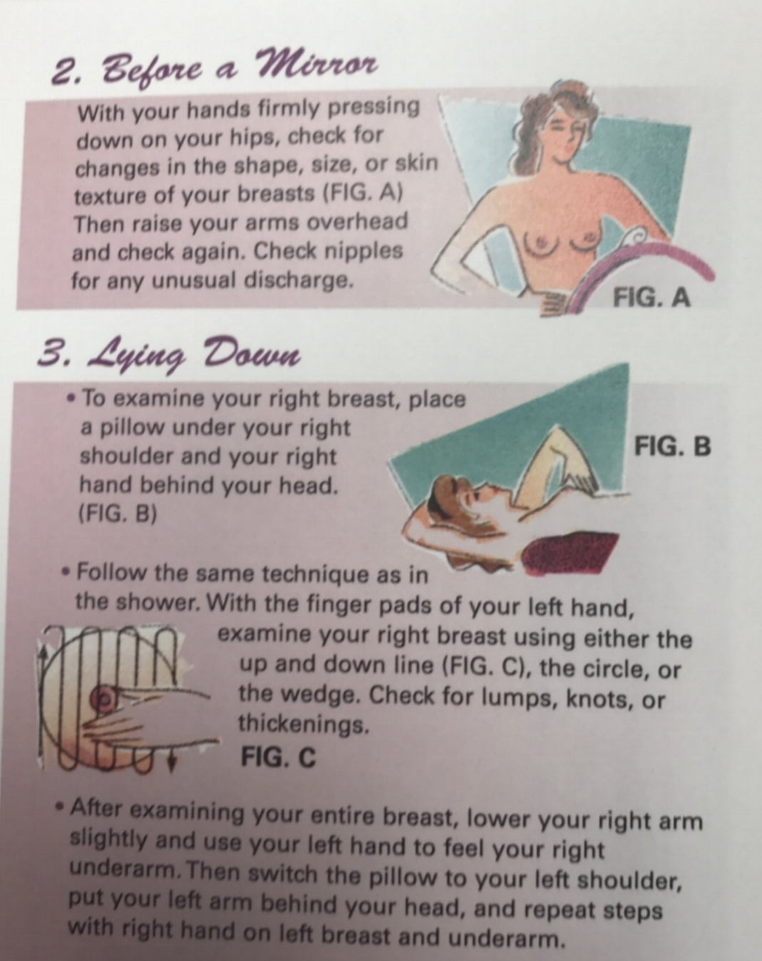At Methodist North, they offer these useful handouts giving a guide on giving yourself a breast exam.
