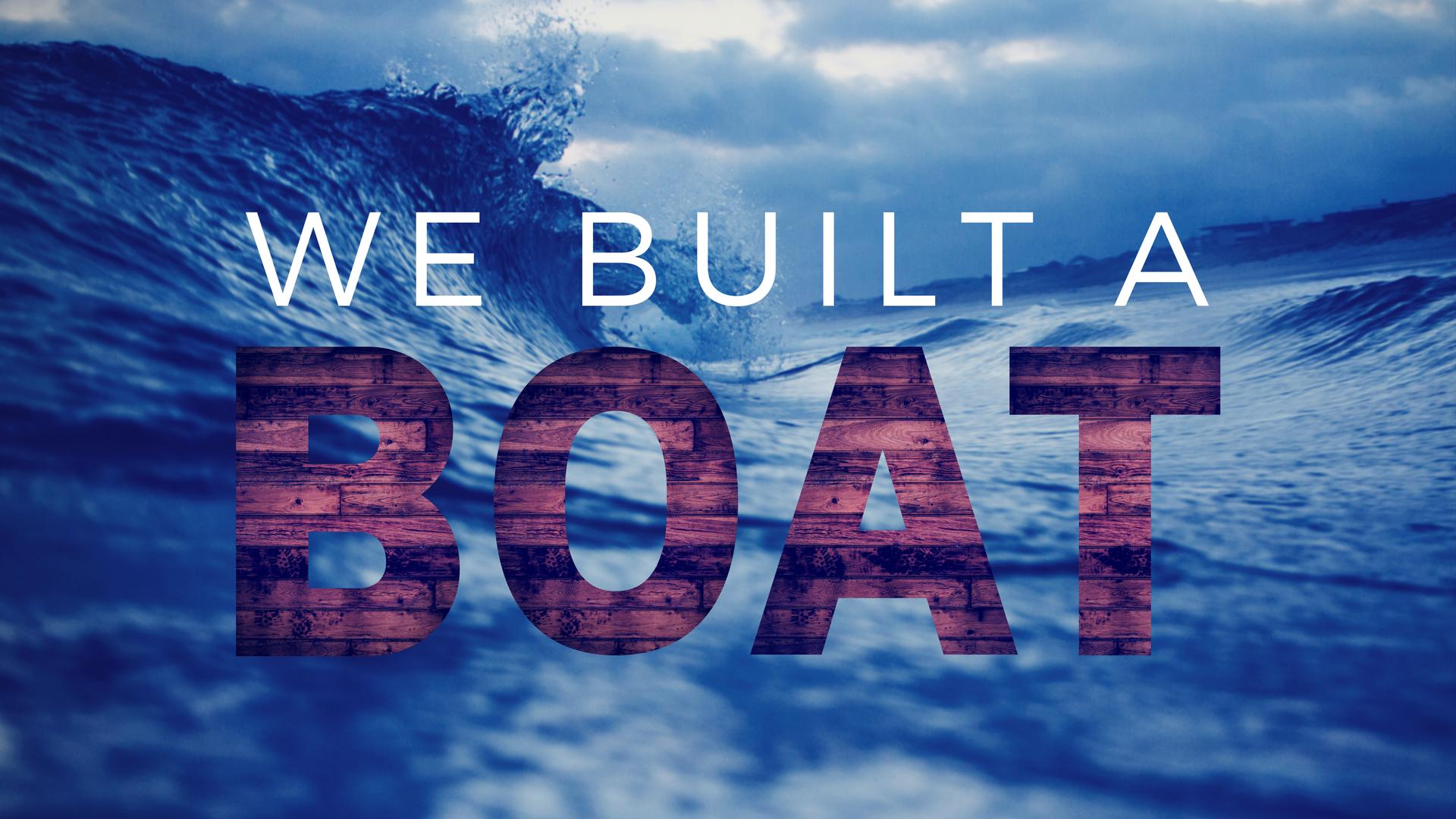 We Built A Boat FINAL.png