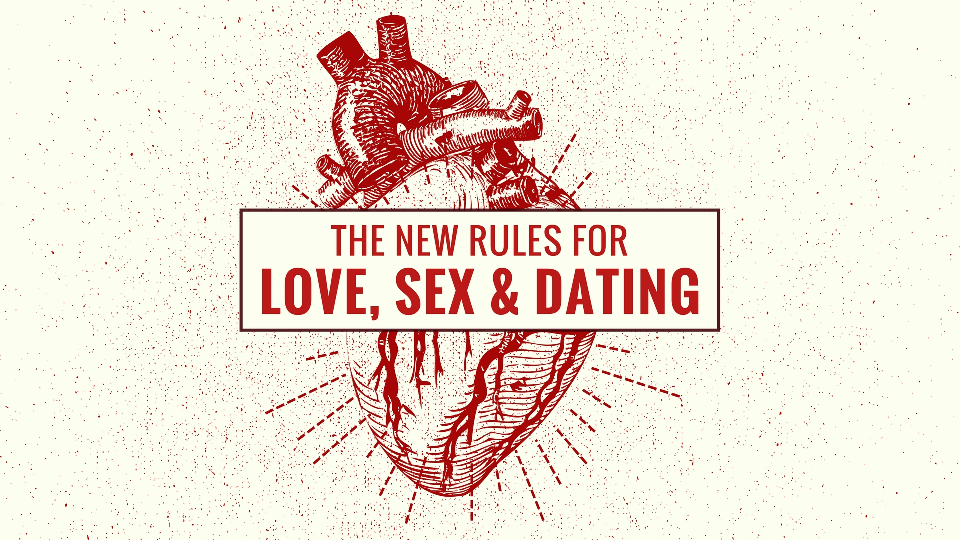 FINAL - The New Rules for Love, Sex & Dating.jpg