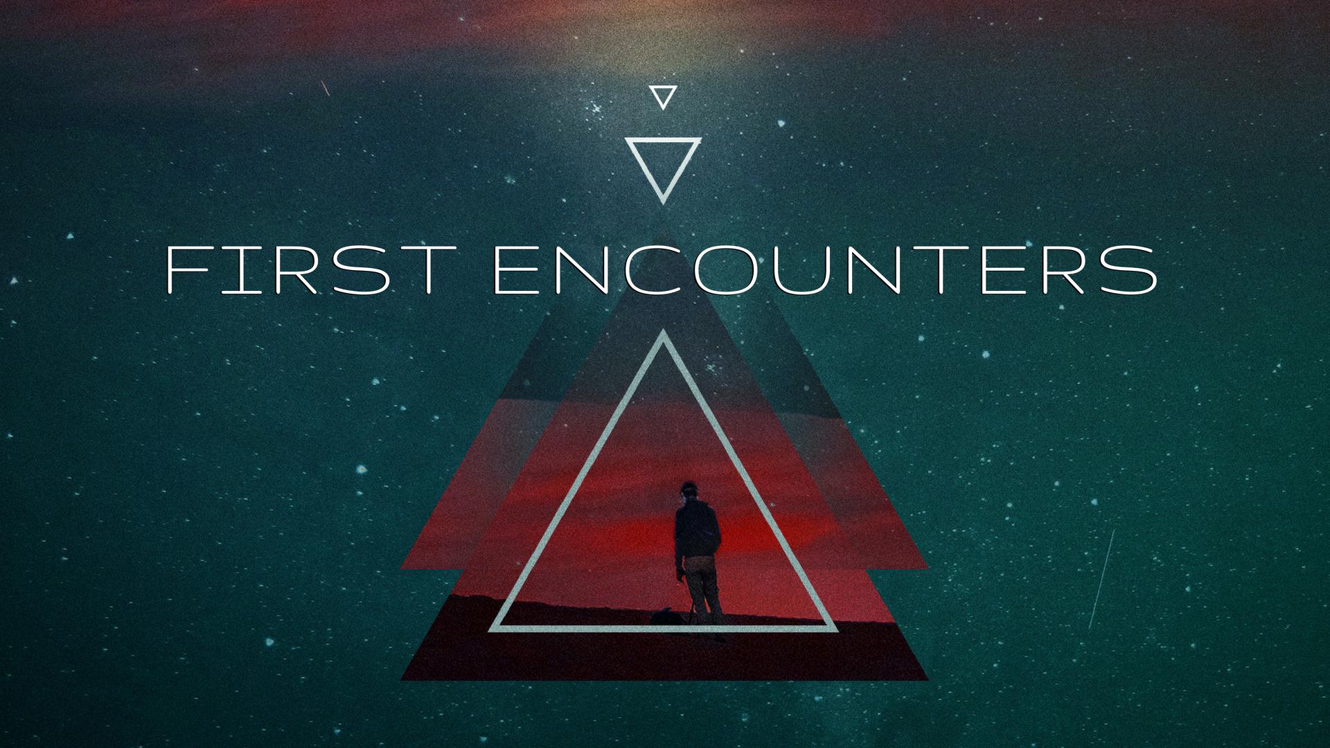 FINAL First Encounters.jpg