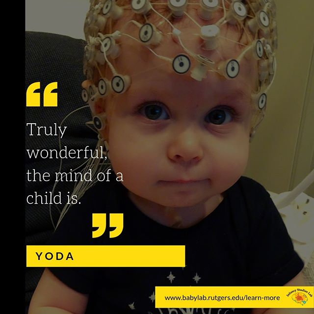 """Truly wonderful, the mind of a child is."" - Yoda  #starwars #disney #playforscience #science #neuroscience #infants #baby #babiesofinstagram #infant #instagrambabies #instababies #newborn #parents #parenting #toddler #child #children #research #rutgers #newark #newjersey #nj #runewark #dyslexia #adhd #add #autism #spring"