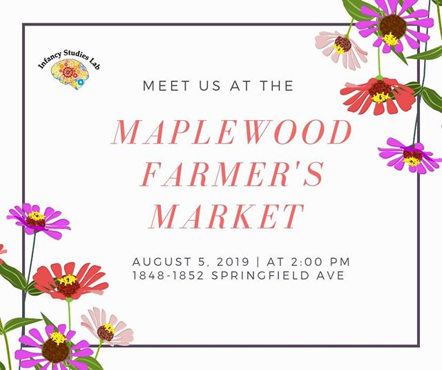 Our next stop: Maplewood Farmer's Market!  Come stop by our table to enter our raffle and talk to our staff about the exciting research done at the Baby Lab.