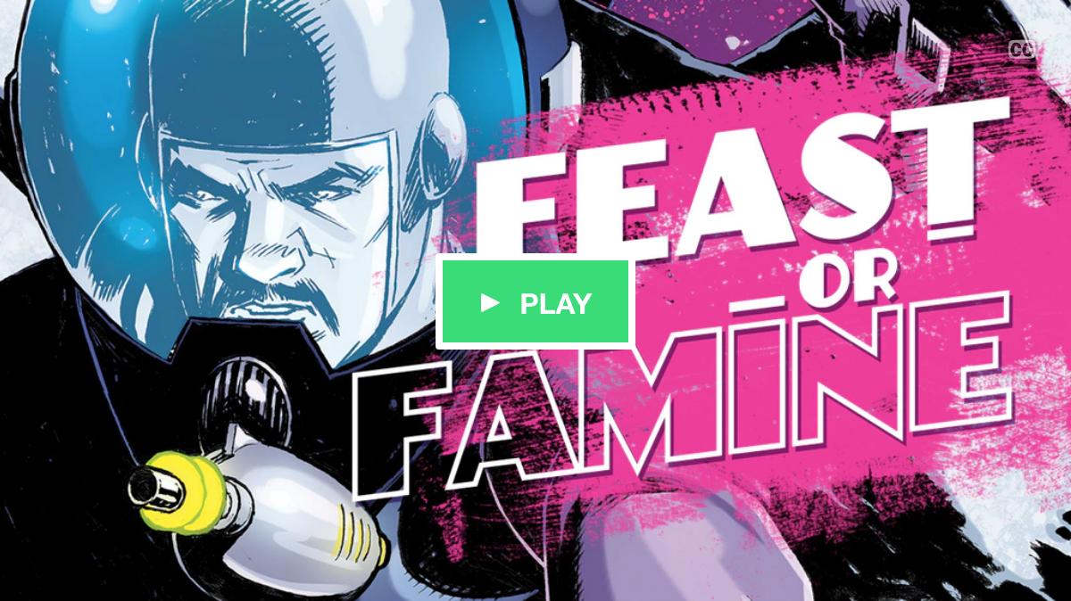 Kickstarter Campaign - Feast or Famine Sci-Fi Comic