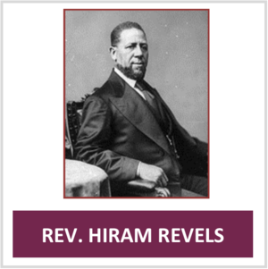 Rev. Hiram Revels.png