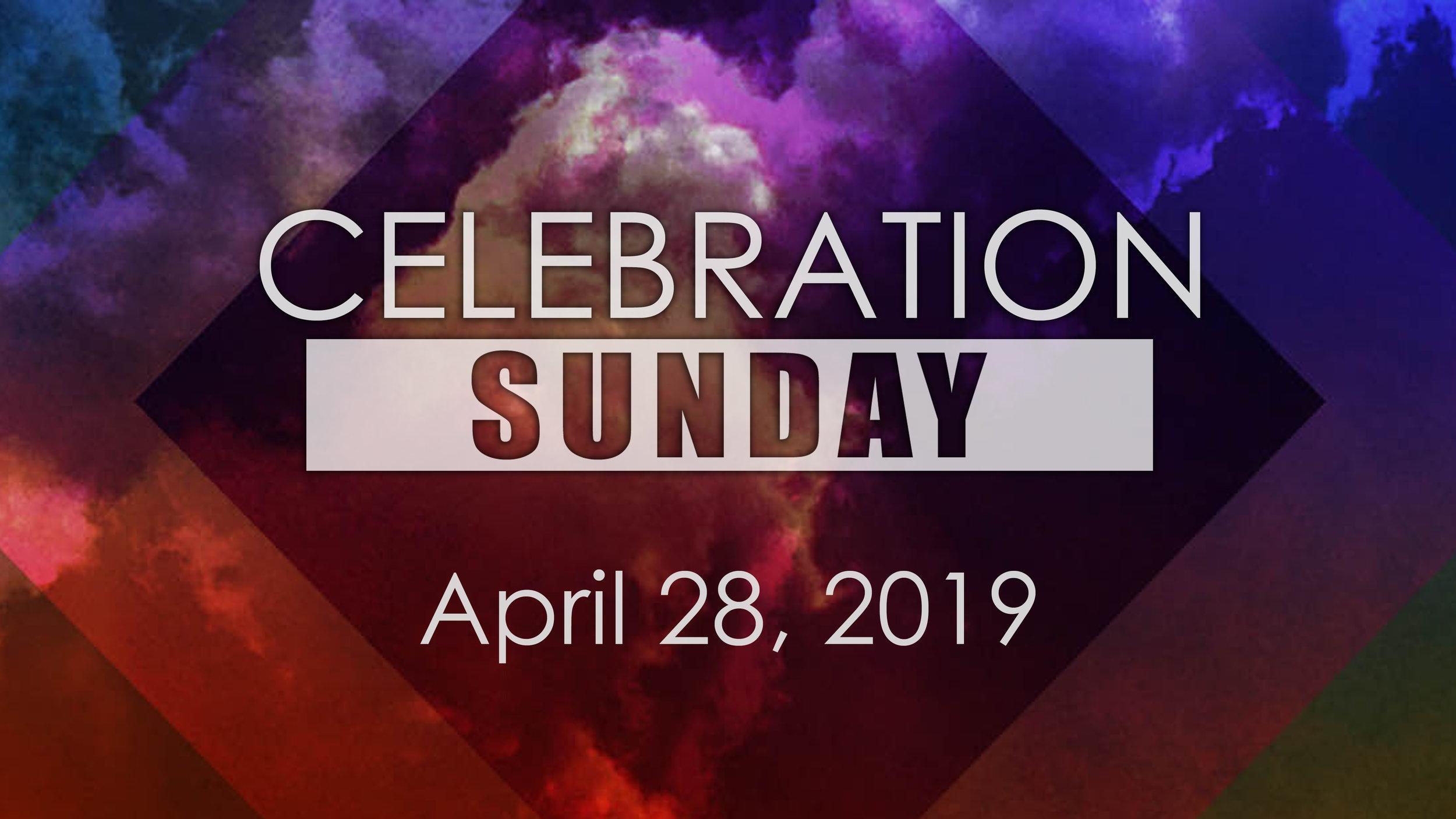 CelebrationSundayHD Apr28 2019.jpg