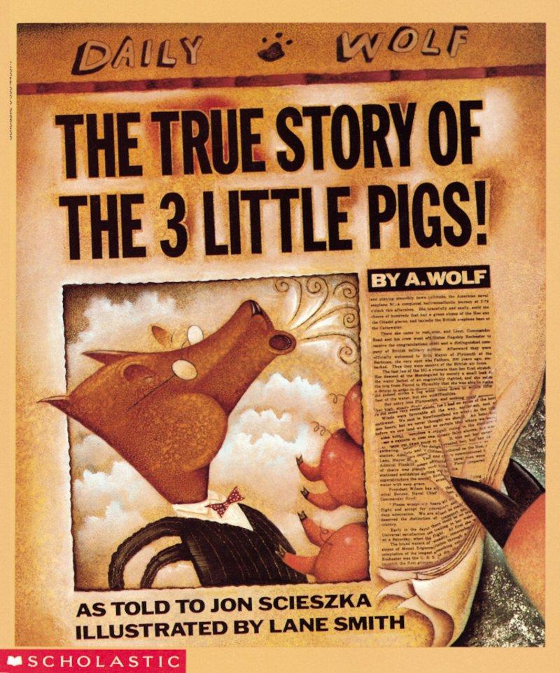 Scieszka - The True Story of the Three Little Pigs.jpg