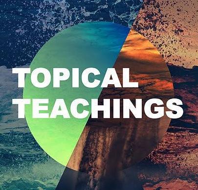Topical Teachings