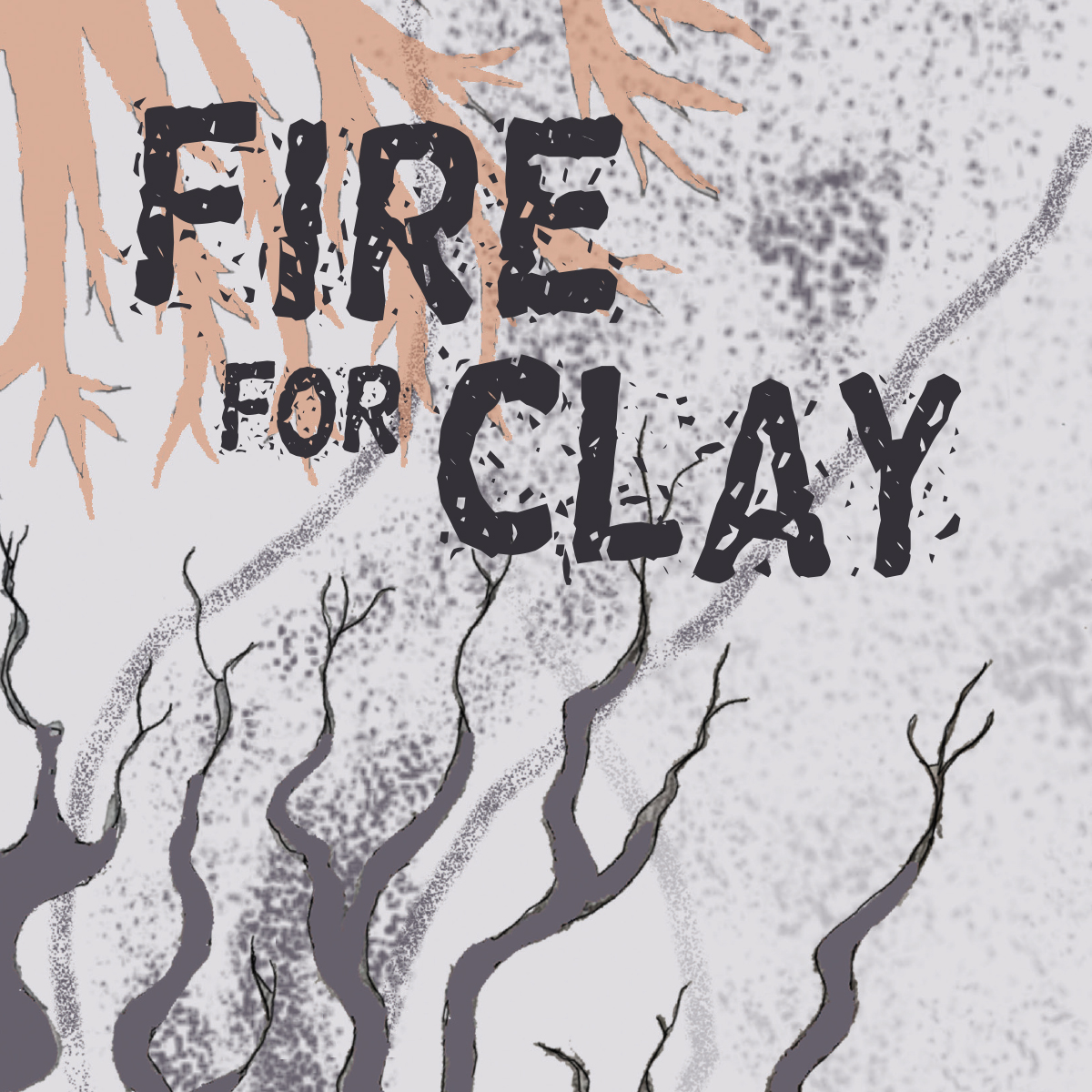 FIRE FOR CLAY