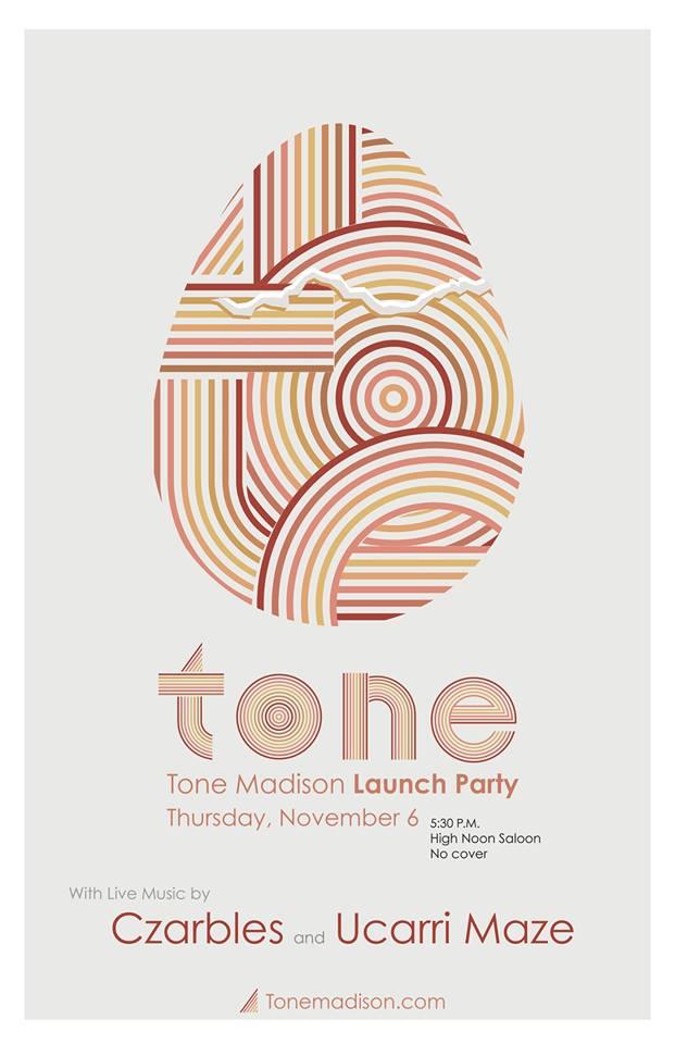 11/6/2014: Tone Madison Launch Party with Czarbles, Ucarri Maze