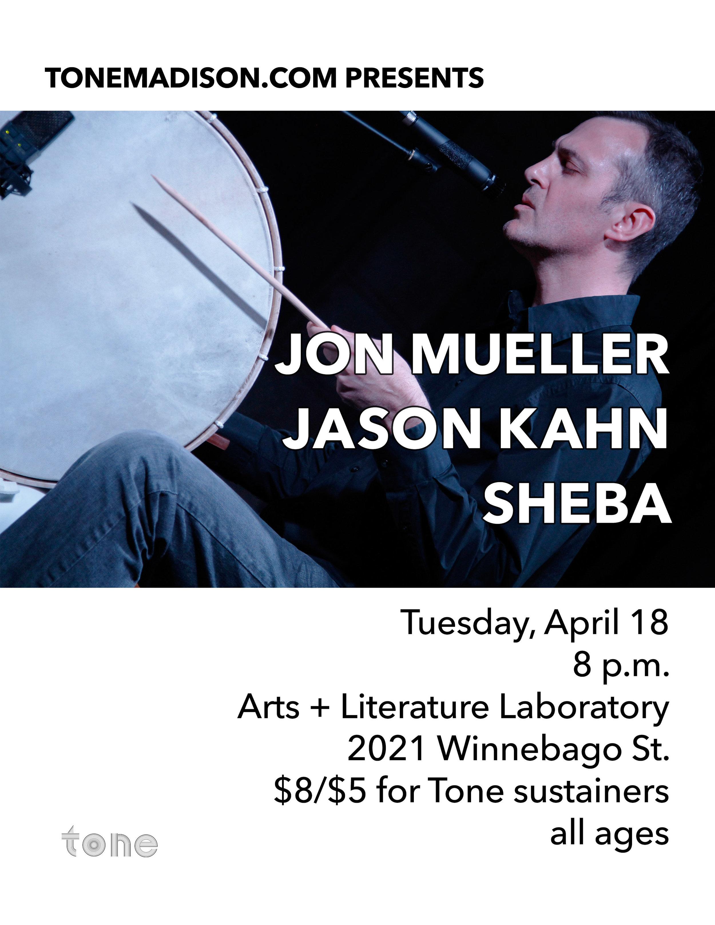 4/18/2017: Jon Mueller, Jason Kahn, Sheba
