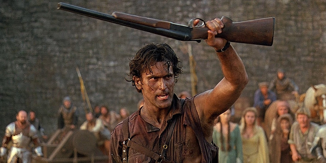 Bruce Campbell in Army Of Darkness, which if you didn't know that... what the fuck.