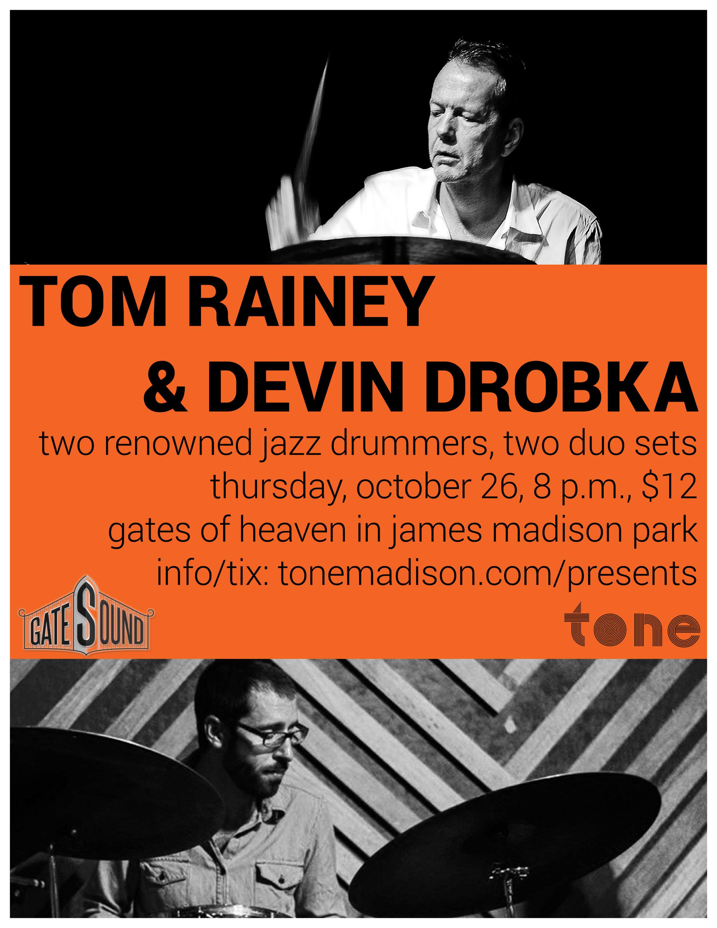 10/26/2017: Tom Rainey And Devin Drobka Duo