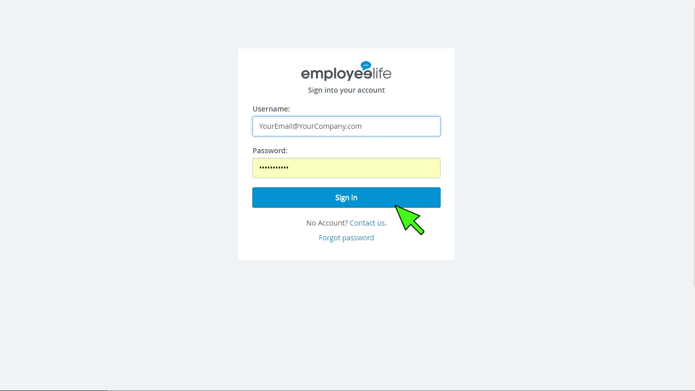 Step 1: Log in - Simply log in herewith your unique account details (username and password) sent to you via email.