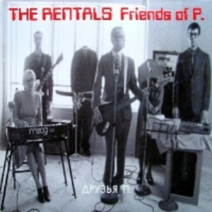 The Rentals Friends of P Single