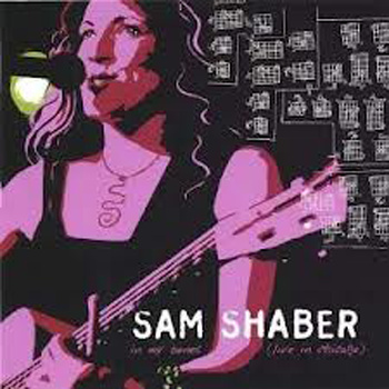 Sam Shaber - in my bones (live in chicago) (2006)   iTunes   -   Amazon   -   CD Baby