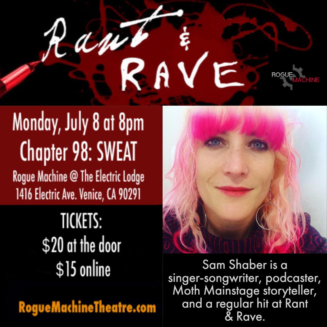 Rant & Rave SWEAT Sam Shaber.jpg