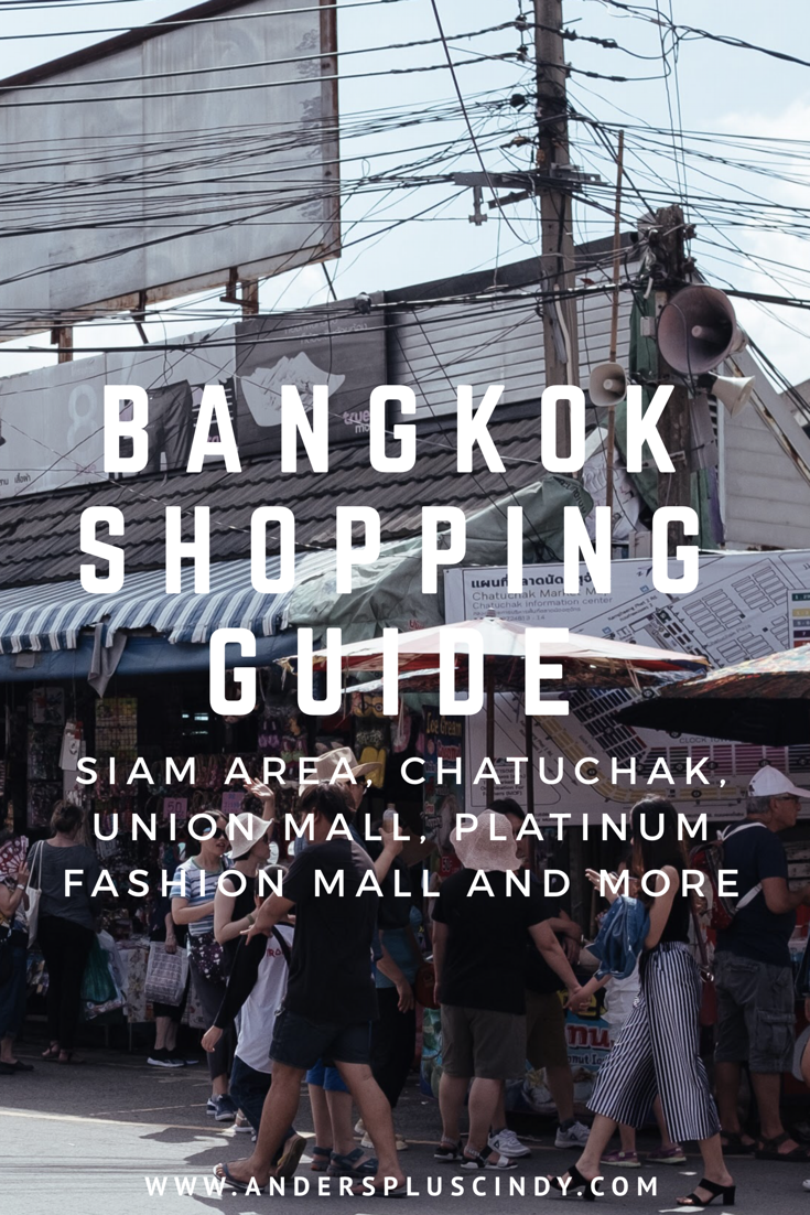 Bangkok Shopping Guide_Well curated shopping places for every budget in Bangkok_1_anderspluscindy