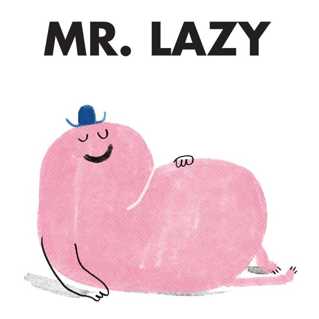 MMLM-GC-027-SQ-Mr-Lazy.jpg