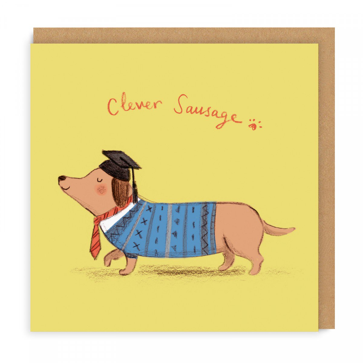 CLEVER SAUSAGE GREETING CARD - Did they get a cheeky First? They really are a clever sausage! Give them this card to say that you didn't doubt them for even a minuite.