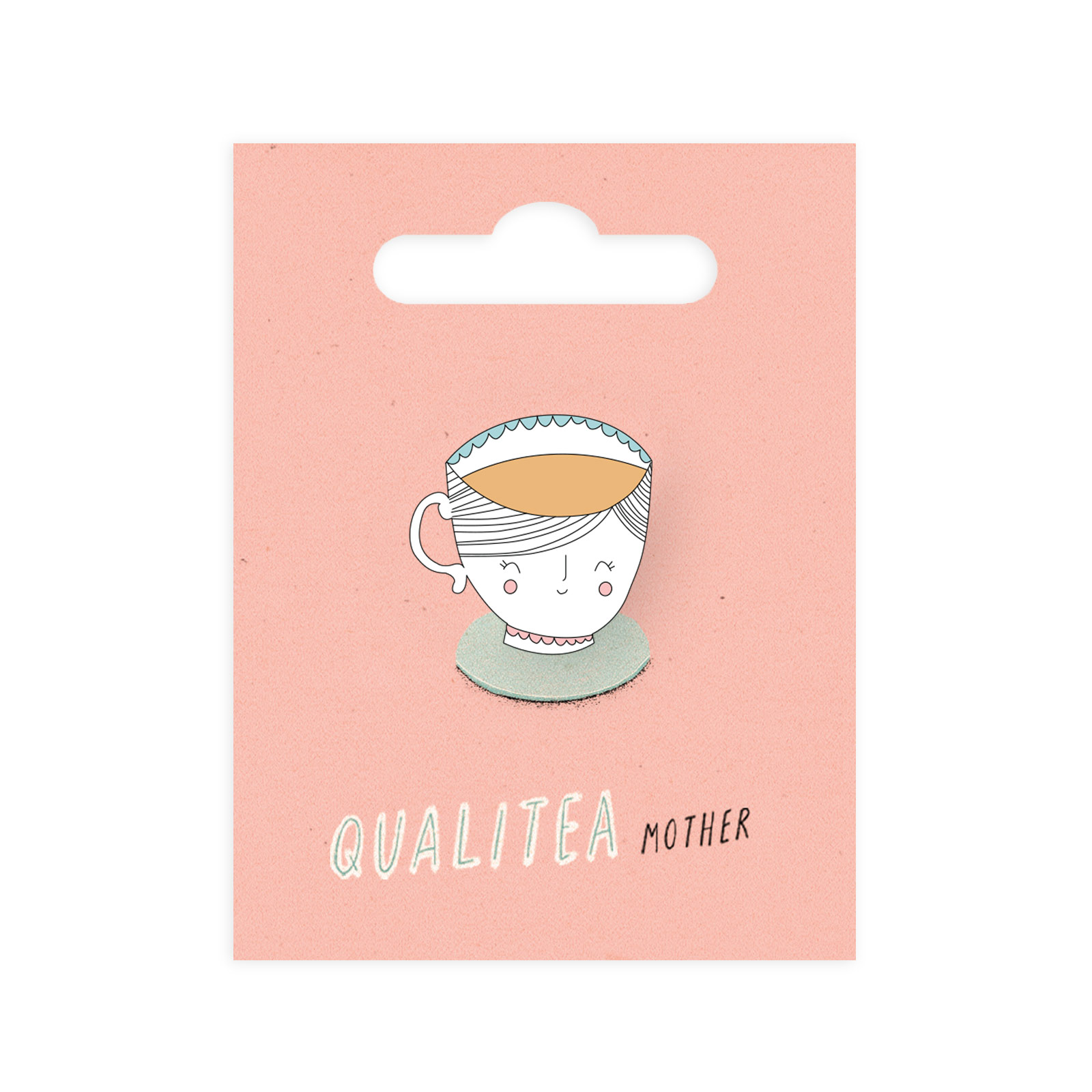 QUALITEA MOTHER ENAMEL PIN - Tell mum how amazing she is with the perfectly coloured cup of tea. No weak milky whiffers here! This pin is the perfect way to tell her you love her