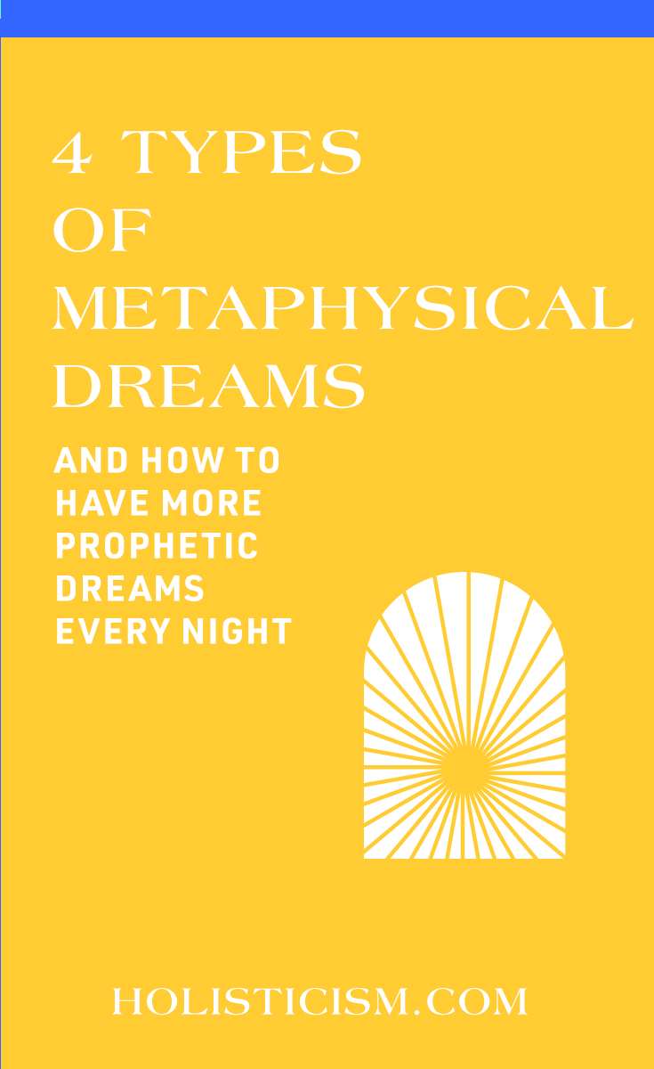 How to Have Metaphysical Dreams
