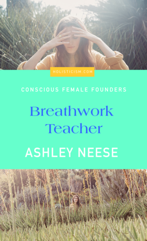 Ashley Neese Breathwork