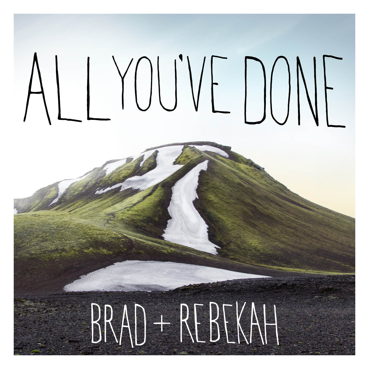 B+R - All You've Done 2015 Final.jpg