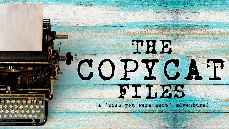 The Copycat Files