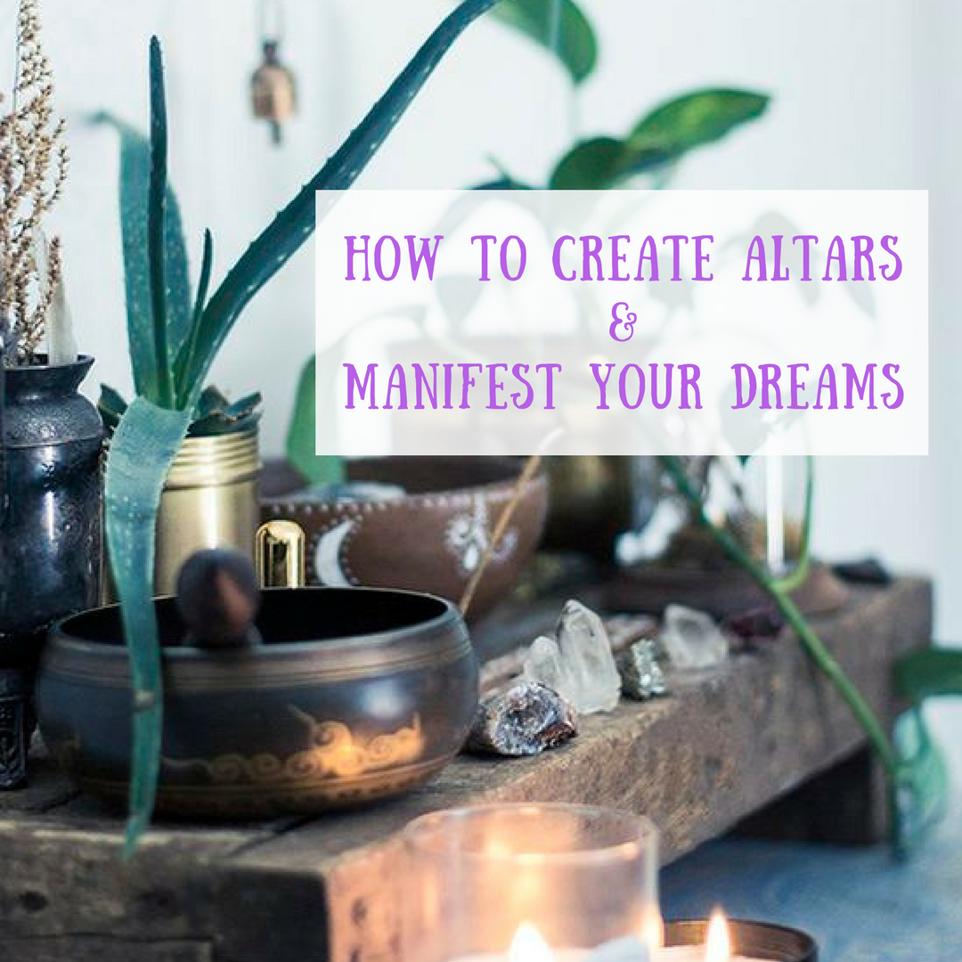 How To Create Altars and Manifest Your Dreams FBIG.png