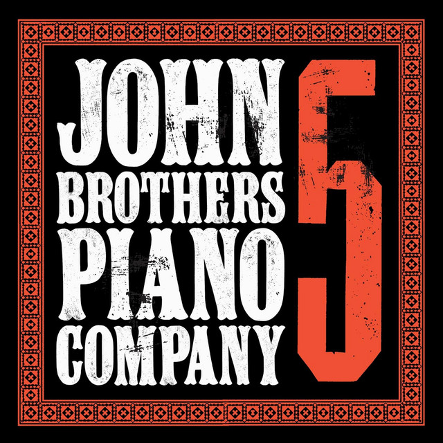 The John Brothers Piano Company 5  (2013)