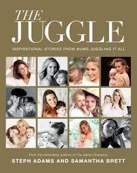 THE JUGGLE - By Samantha Brett & Steph Adams