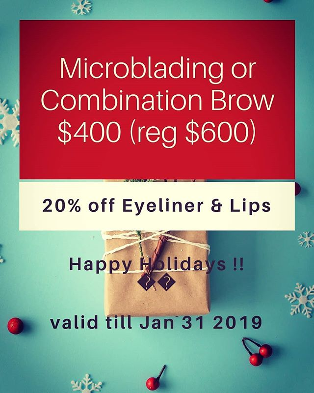Happy Holidays💕  Treat yourself to beautiful brows, lips or eyeliner for Xmas🎄🤶 ✨  Gift Certificates Available  Perfect gift for anyone, men and women,👫✨ Enjoy our special holiday promotion! 😍  Book your appointment by Jan 31 2019  #vancouver #vancouvermicroblading #combinationbrows #eyelinertattoo #lashenhancementtattoo #cosmetics #cosmetictattooing #liptattoo #lipblusher #liptattoos #microbladingformen #micropigmentation #microbladingeyebrows #kitsilanobrows #kitsilano #vancouver #vancitybrows #beauty #makeup #permantmakeup #hairstrokeseyebrows #van