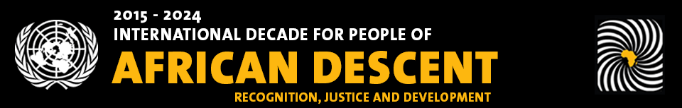 The Ubele Initiative supports the International Decade for People of African Descent.