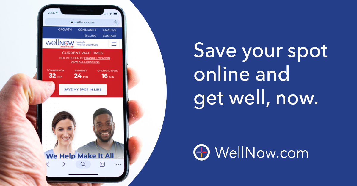 "Online Check-Ins    • For the ""oops"" moments in life, there's a WellNow Urgent Care nearby to help make it all better with no appointment ever needed and online check-ins available.    • Make WellNow Urgent Care your plan for the unplanned with online check ins at WellNow.com that help you save your spot in line."