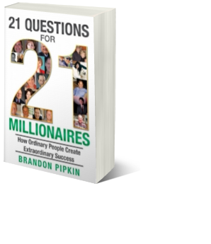 What did I learn from interviewing millionaires? 21 Questions for 21 Millionaires