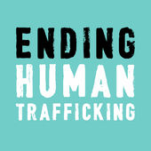 Ending Human Trafficking Podcast -