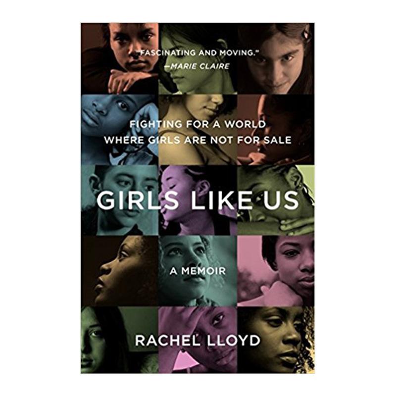 Girls Like Us - Rachel Lloyd