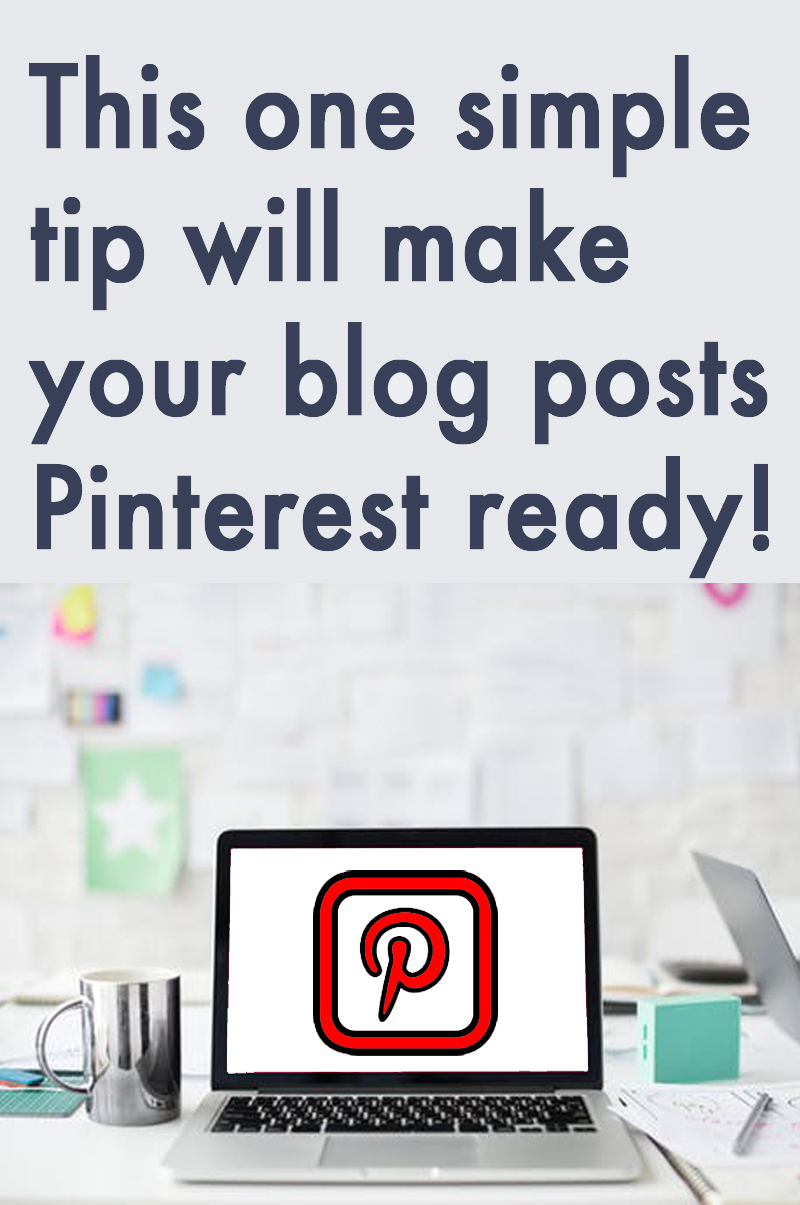 how to make a blog post pinterest ready tips for bloggers.jpg