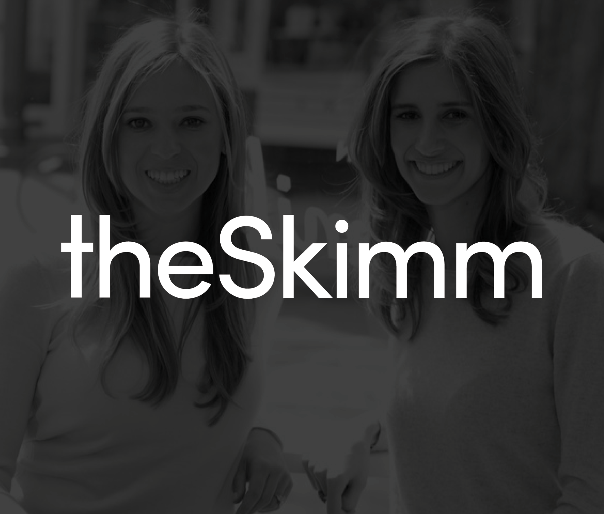 """""""Working with FNDR is having someone pressure test the vision in your head and help you articulate it into the next stage into what your company should be, ultimately making your business bigger and better.""""    Carly Zakin - Co-Founder, Co-CEO, theSkimm"""