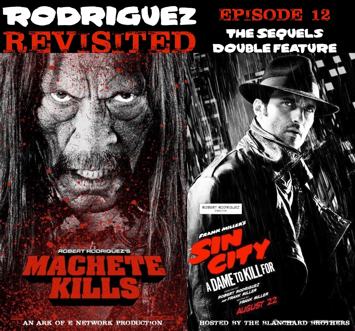The Movie Ark Podcast Presents Rodriguez Revisited Episode 12