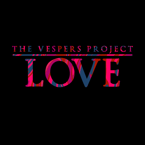 TheVespersProjectLove - Thumbnail.png