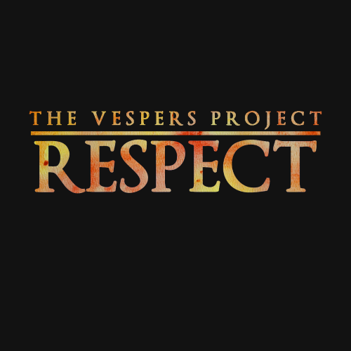 TheVespersProjectRespect - Thumbnail.png