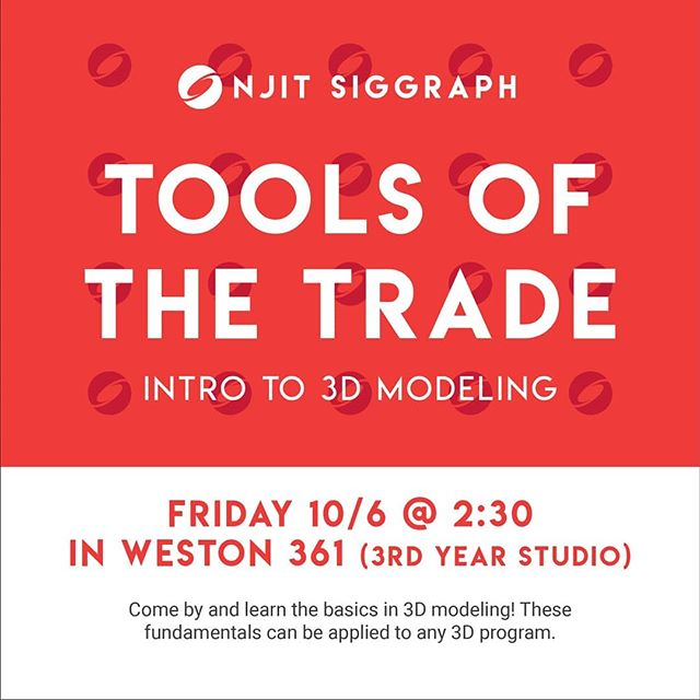 Today is our first tutorial session in a series on 3D modeling! Everyone is encouraged to stop by.  Weston 361 is the 3rd year studio, the room behind the lockers on the 3rd floor, just past the elevator.  #njitsiggraph #events