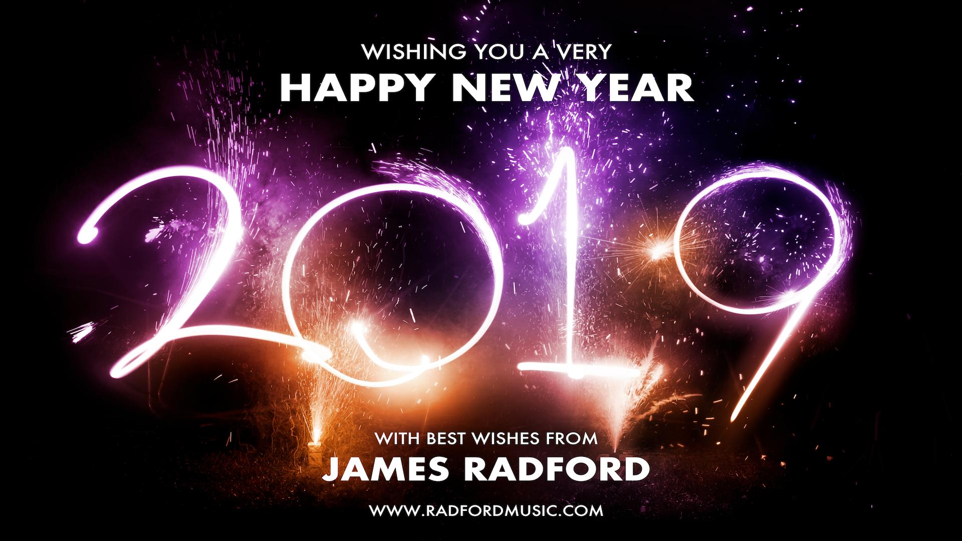 James Radford Happy New Year 2019