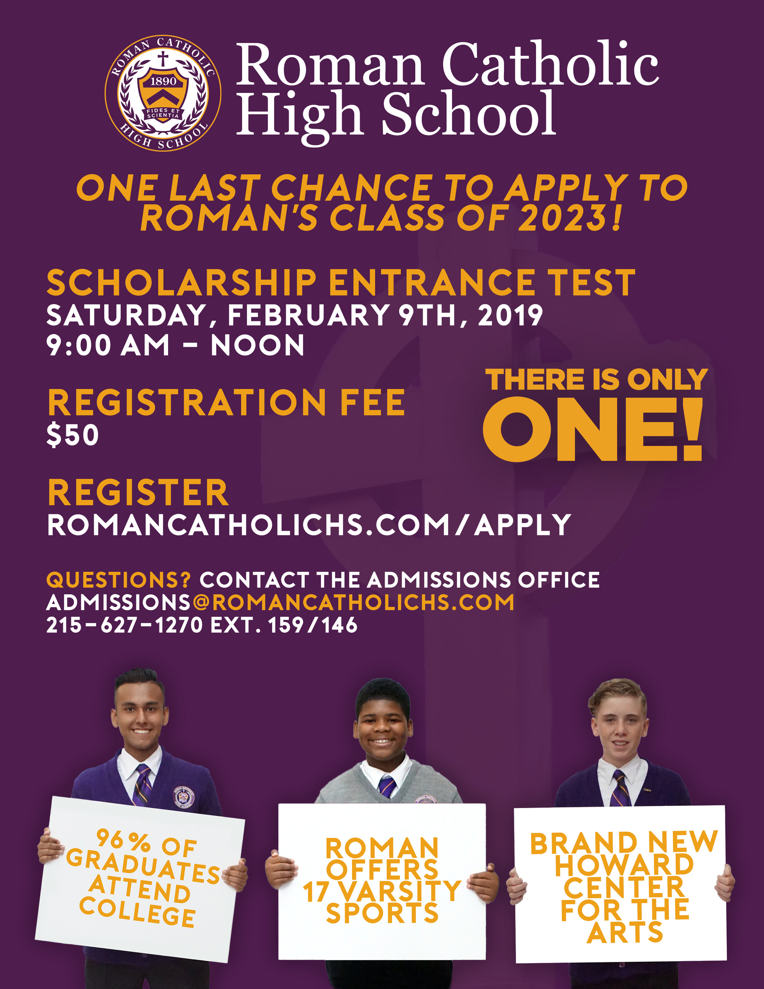 This advertisement was created as a final push for the last Scholarship Entrance Test for those applying for Roman's Class of 2023.