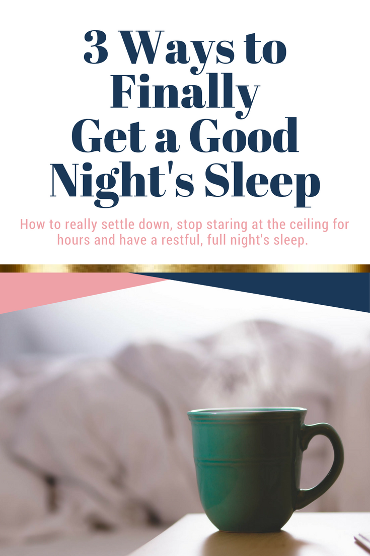 3 Ways to Finally Get a Good Night's Sleep  I used to really struggle to fall asleep, my mind would race and I would just be staring at the ceiling for hours not knowing what to do with myself, getting more and more frustrated.  Now though, I can fall asleep pretty easily by changing a few habits before bed time.