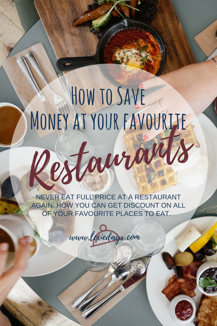 How to save Money at Your Favourite Restaurants  I love going out for meals but it can add up if you go regularly. I always try to save money on going out for food and I have shared below some ways to save some money on your trips to your favourite restaurants.