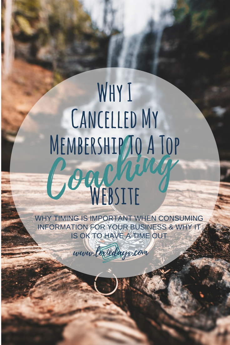 Why I Cancelled my Membership to a Top Coaching Website.  I thought I would share my experience on why I canceled my membership with a top coaching website and it wasn't because I didn't think the membership site was no good. I didn't cancel because I did not get any real value from it, I actually loved the membership.  It was a great place with so much information and value. So much so that I could have spent hours just looking at all the information and watching the videos and taking everything in and for the most part I was.
