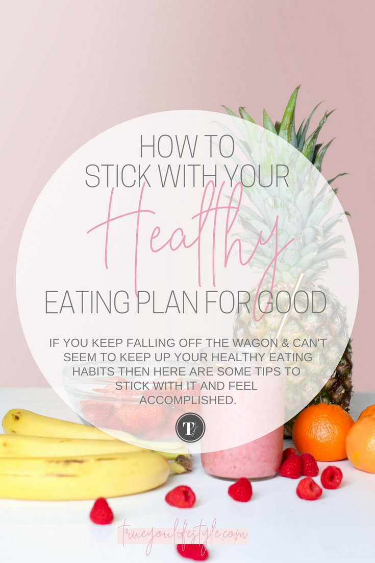 how to stick with healthy eating diet (1).png